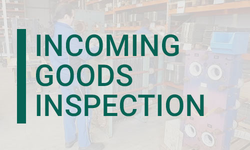 Incoming Goods Inspection